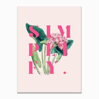 Simplify In Canvas Print