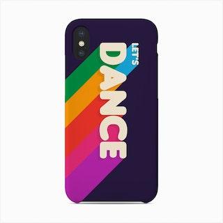 Let S Dance Phone Case
