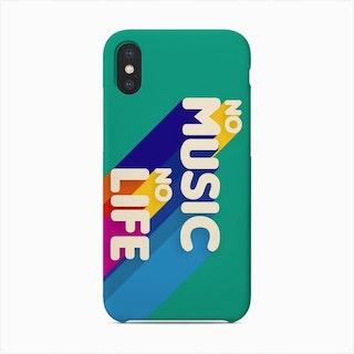 No Music No Life Phone Case