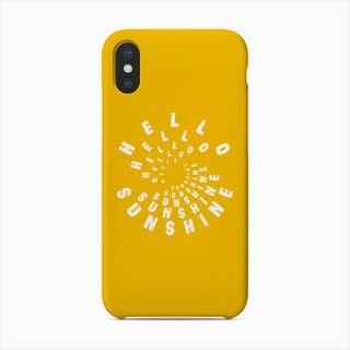 Hello Sunshine Yellow Phone Case