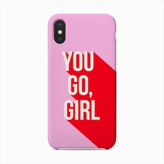 You Go Girl Power Red And Pink Phone Case