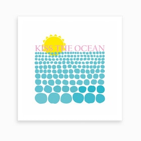 Kiss the Ocean Art Print
