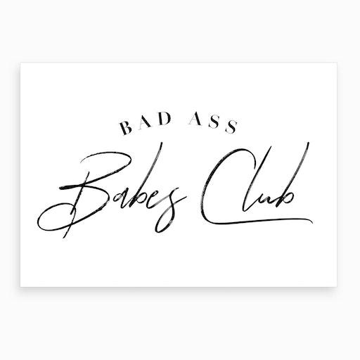 Bad Ass Babes Club IV Art Print