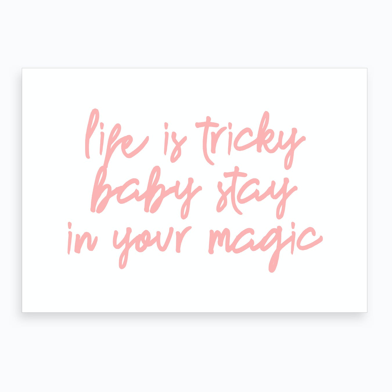 Stay in Your Magic X Art Print