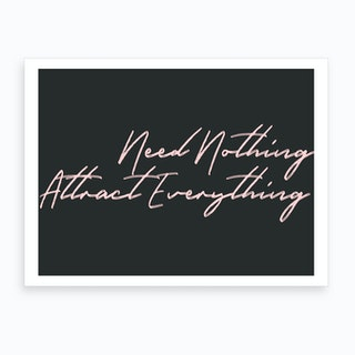 Attract Everything Art Print