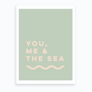 You Me & The Sea Art Print