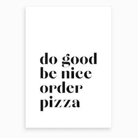Order Pizza VI Art Print