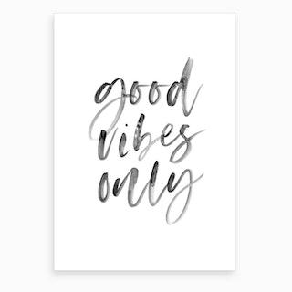 Good Vibes Only V Art Print