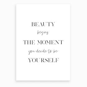 Beauty Begins II Art Print