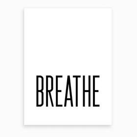 Breathe VIII Art Print