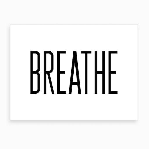 Breathe XVI Art Print