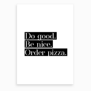 Order Pizza III Art Print