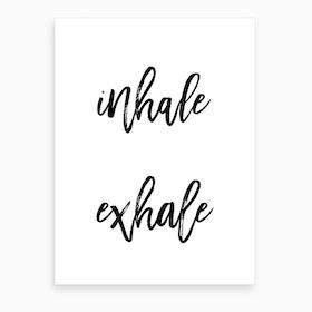 Inhale Exhale I Art Print