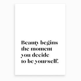 Beauty Begins VI Art Print