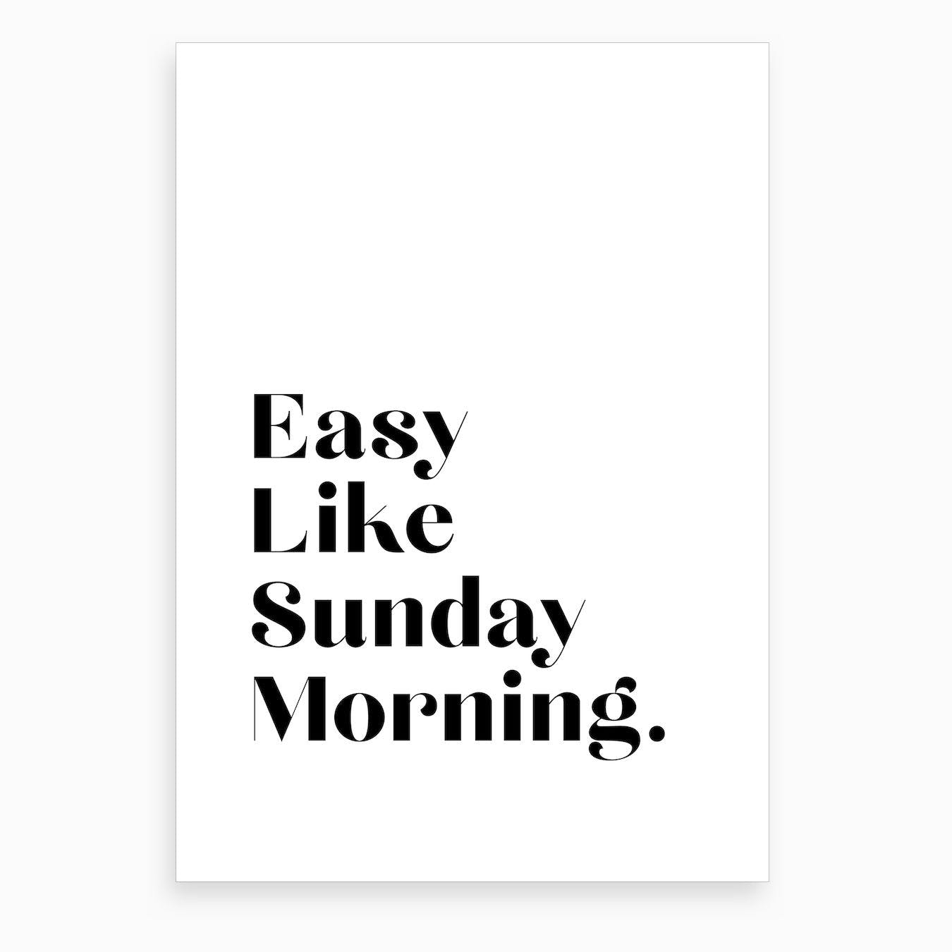Easy Like Sunday Morning IV Art Print