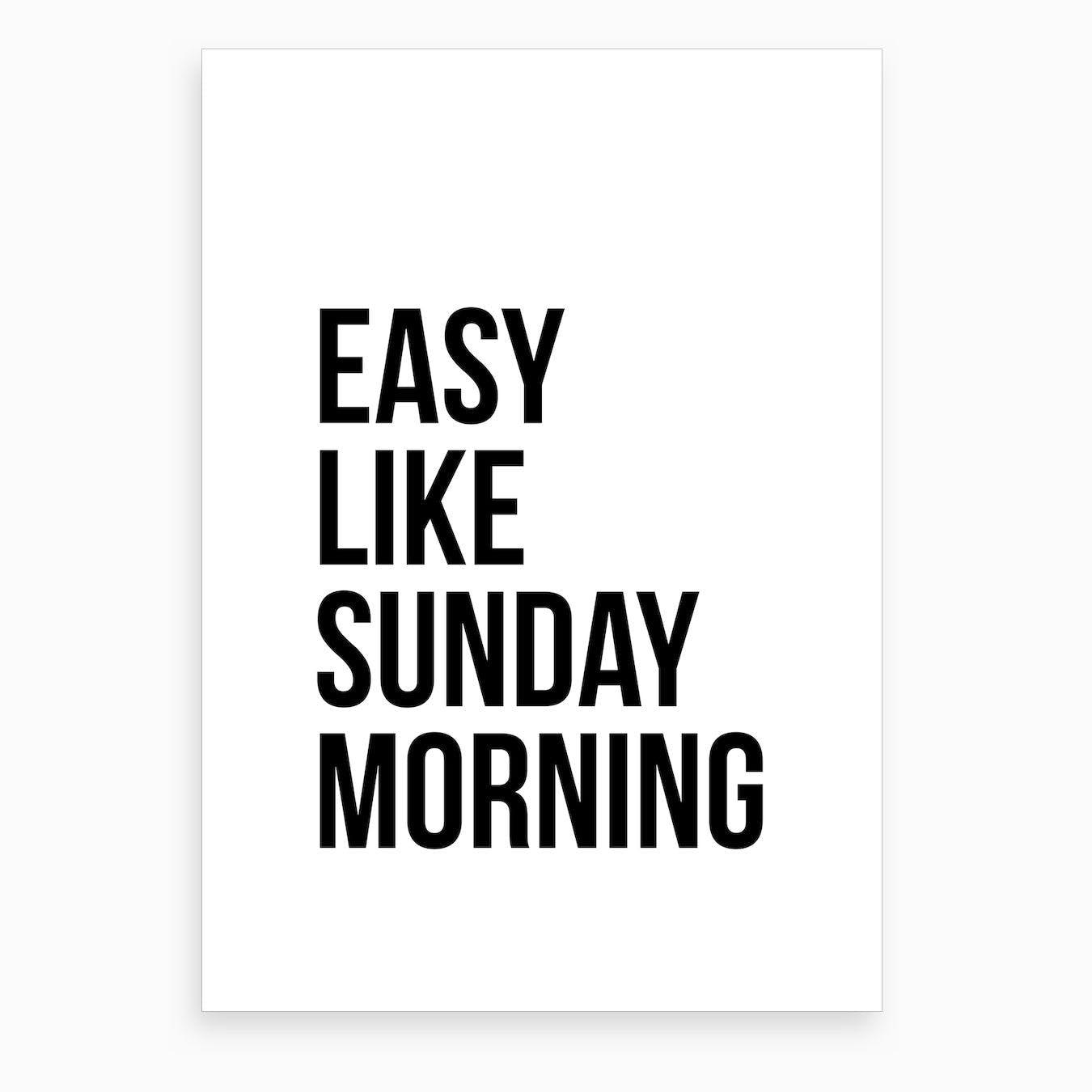 Easy Like Sunday Morning VI Art Print