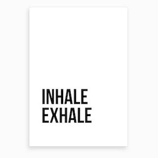 Inhale Exhale IX Art Print