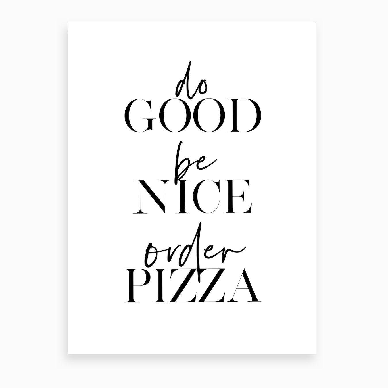 Order Pizza I Art Print
