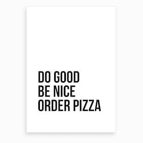 Order Pizza VII Art Print