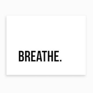 Breathe XV Art Print
