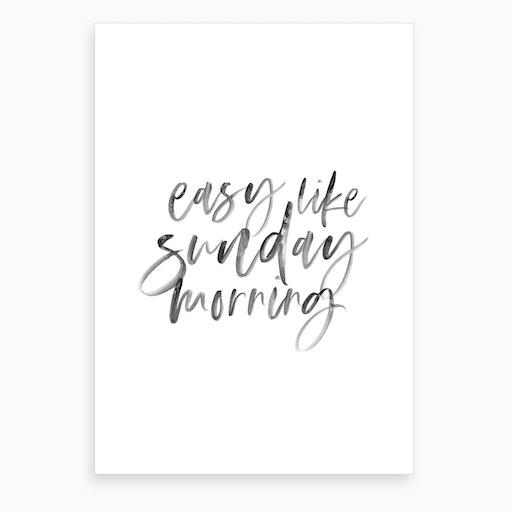 Easy Like Sunday Morning III Art Print