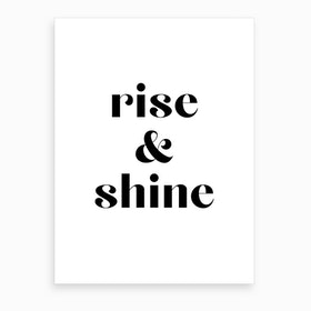 Rise and Shine XIII Art Print