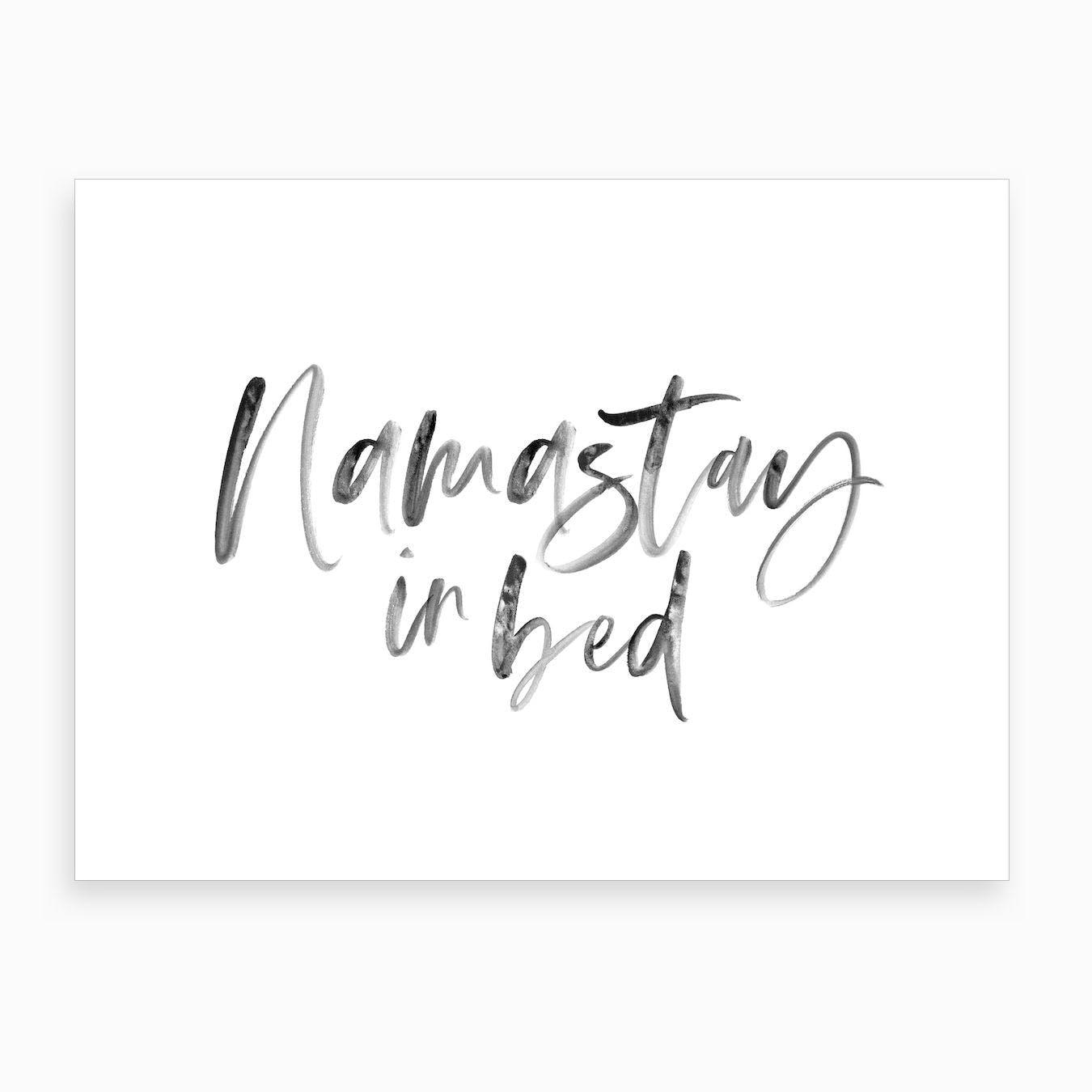 Namastay in Bed XIX Art Print