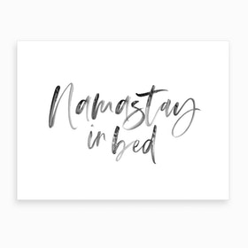 Namastay in Bed XIX Art Print