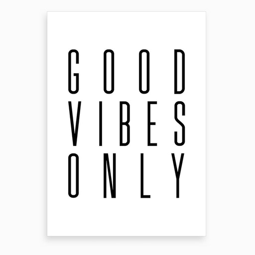Good Vibes Only VII Art Print