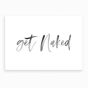 Get Naked XIV Art Print