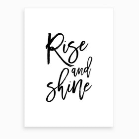 Rise and Shine X Art Print