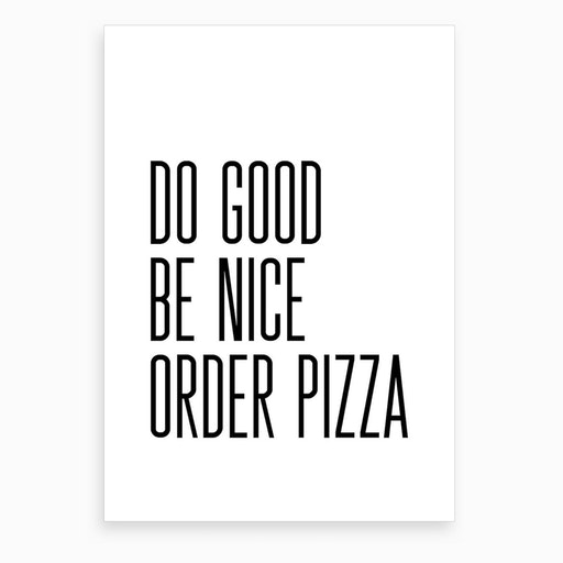 Order Pizza VIII Art Print