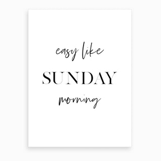 Easy Like Sunday Morning II Art Print