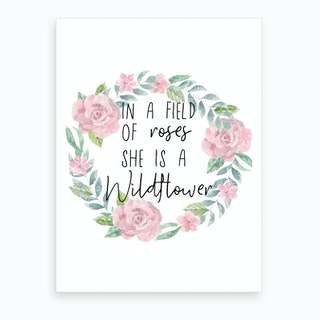 In a Field of Flowers she is a Wildflower Art Print