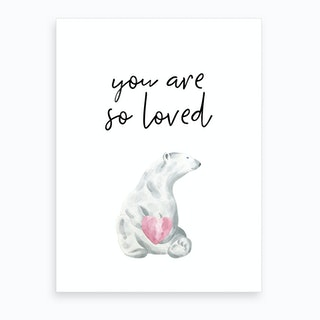 You Are So Loved Polar Bear Art Print