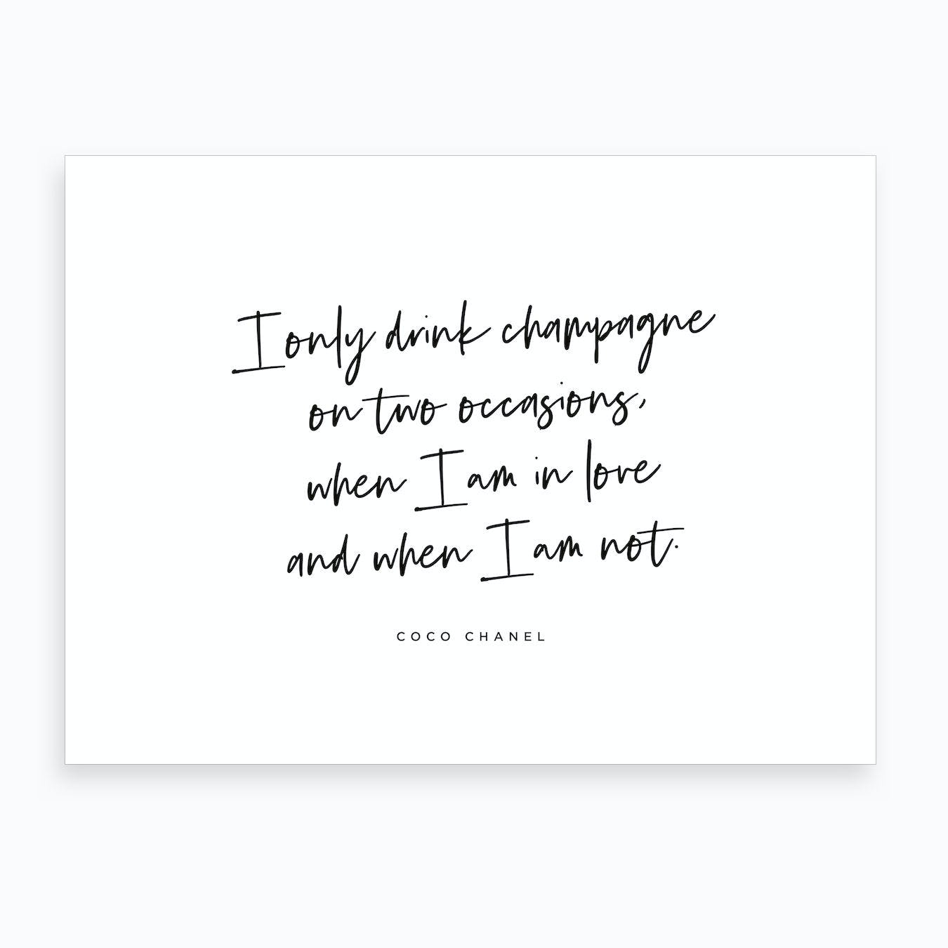 I Only Drink Champagne Art Print