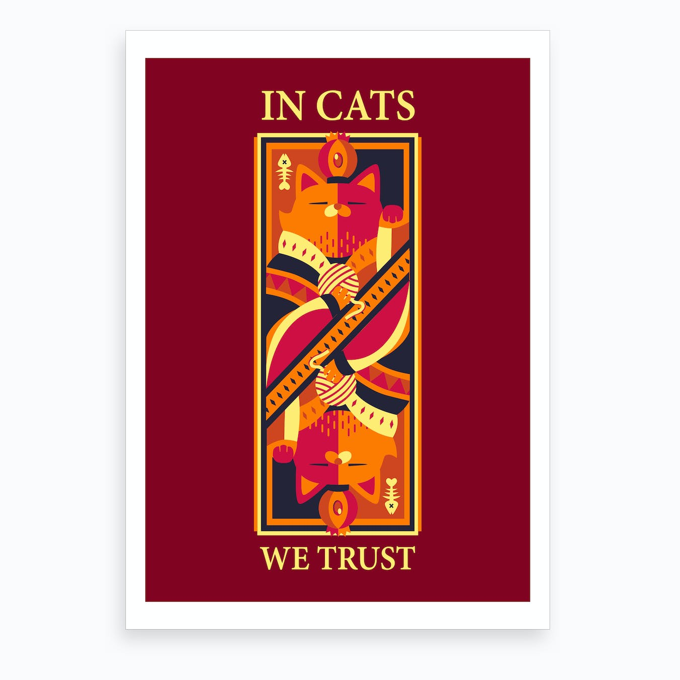 In Cats We Trust Art Print
