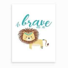 Brave Lion Art Print