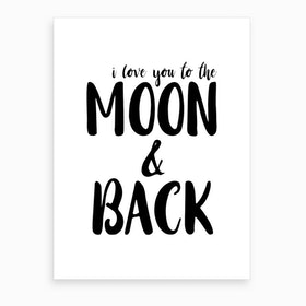 Moon And Back Art Print