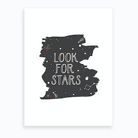 Look For Stars Art Print