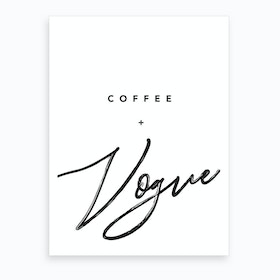 Coffee And Vogue Art Print