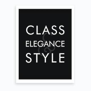 Class Elegance Style Art Print