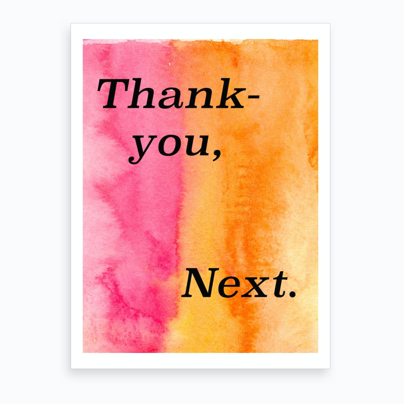 Thank You, Next Art Print