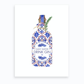 Save Water Drink Gin Art Print