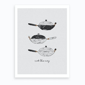 Wok This Way Art Print