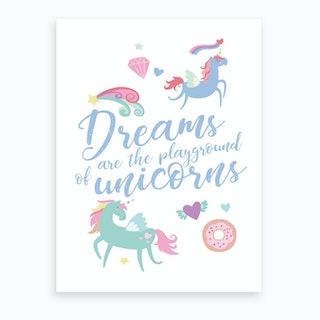 Dreams Are The Playgrounds Of Unicorns Purple Art Print