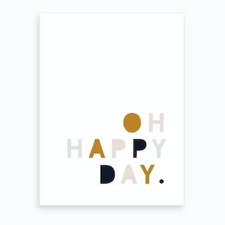 Oh Happy Day  Mustard Navy Pink  Art Print