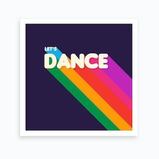 Let S Dance Art Print