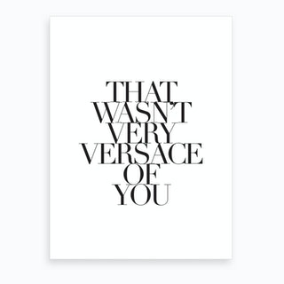 Versace Of You Art Print