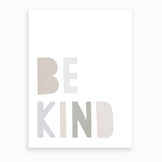 Be Kind   Pastel Colours Art Print
